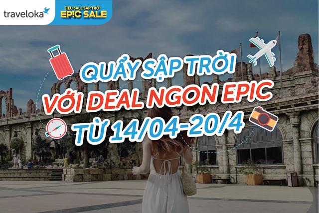 Săn ngàn deal du lịch hot tới 50% tại Epic Sale - 1