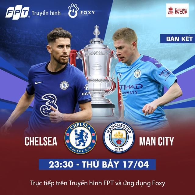 Bán kết FA Cup 2020/21: Chelsea - Manchester City, trận chung kết sớm của những bậc thầy chiến thuật - 3