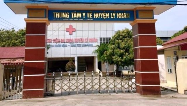 Hà Nam: Tạm đình chỉ Giám đốc Trung tâm Y tế huyện có ổ dịch Covid-19 - 1