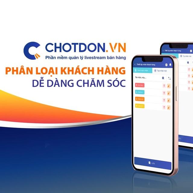 Phần mềm chốt đơn hàng chotdon.vn - giải pháp cho kỷ nguyên livestream bán hàng - 3