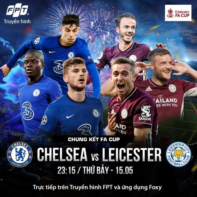 Chelsea vs Leicester City - cuộc chiến chung kết khuấy động xứ sương mù - 1