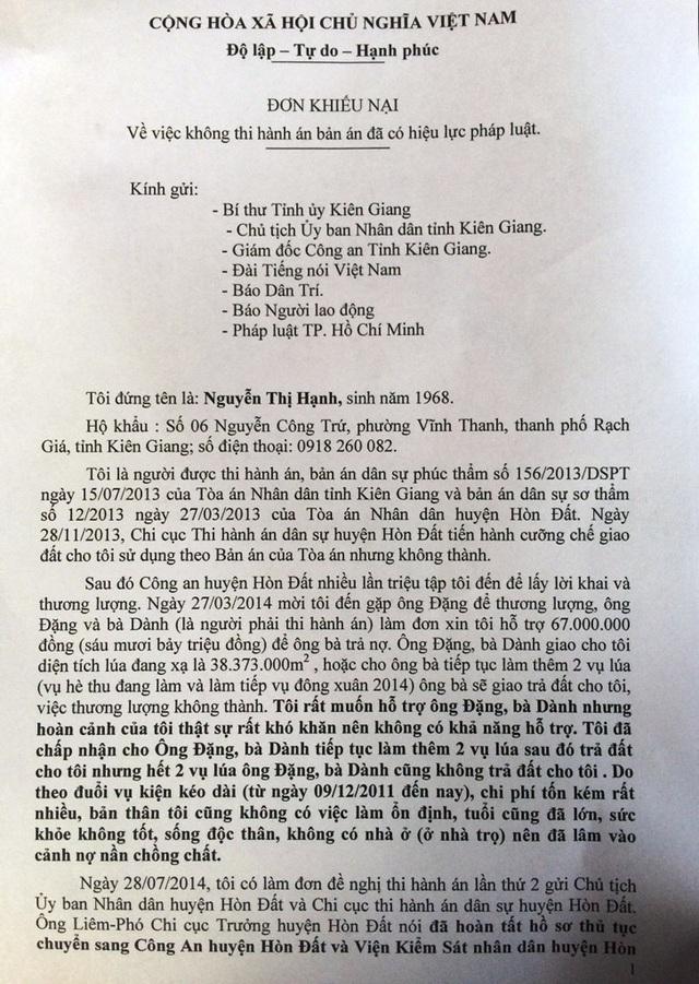 Mòi mòn chờ đợi được nhận đất 4 năm qua, mơi đây bà Nguyễn Thị Hạnh làm đơn gửi đến Bí thư Tỉnh ủy Kiên Giang xem xét để chỉ đạo các ngành chức năng sớm buộc vợ chồng ông Đặng trả lại hơn 38.000m2 đất trồng lúa cho bà