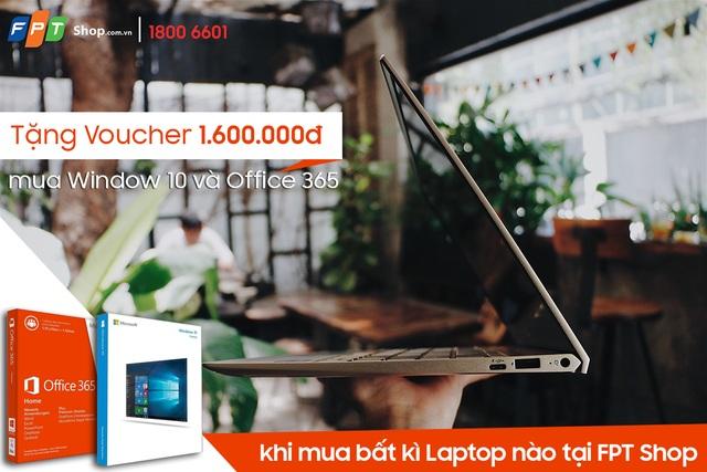 Chọn mua bất kỳ laptop nào tại FPT Shop, bạn được tặng voucher trị giá 1.600.000 đồng để mua Windows 10 và Office 365 bản quyền