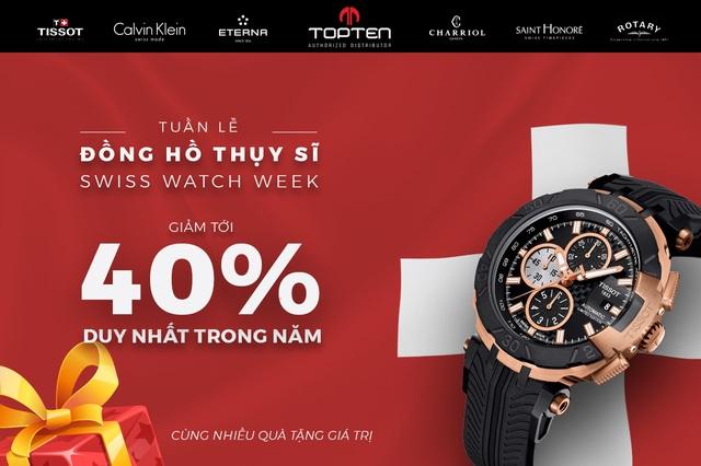 Sự kiện giảm giá đồng hồ hàng hiệu Thụy Sĩ với mức ưu đãi lên tới 40%