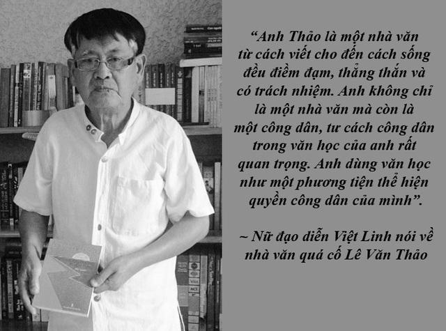 """Dấu ấn của nhà văn Lê Văn Thảo trong mắt đồng nghiệp - """"Sự ra đi của anh không chỉ là mất mát của đất nước, những người làm văn nghệ miền Nam, mà đối với cá nhân tôi, tôi cảm thấy như mất một người anh"""", đạo diễn Việt Linh chia sẻ."""
