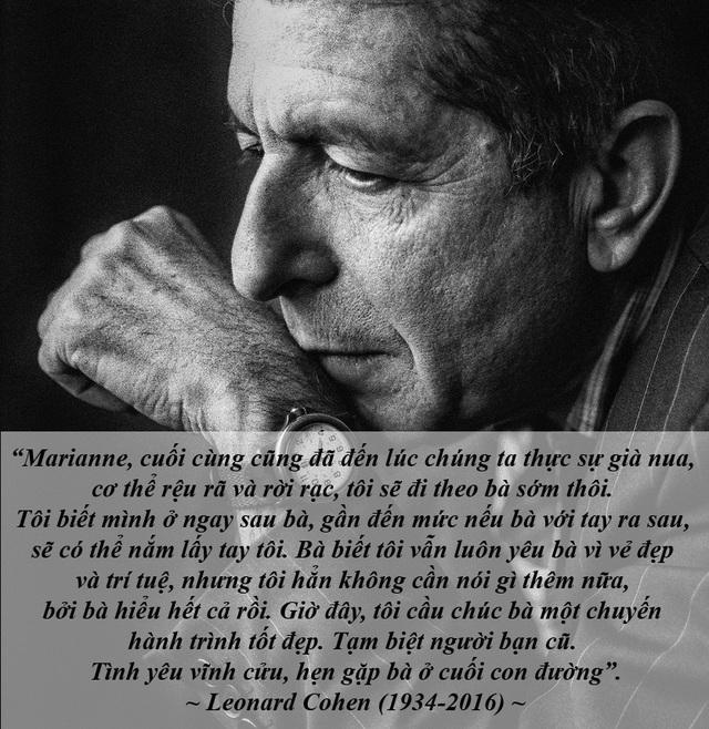 """Lá thư tình viết lúc cuối đời của cặp tình nhân huyền thoại - Những năm tháng tuổi trẻ, nam ca sĩ - nhạc sĩ huyền thoại người Canada - Leonard Cohen từng quen một nàng thơ kiều diễm người Na Uy. Năm nay, họ qua đời chỉ cách nhau vài tháng. Trong những ngày tháng cuối đời, ông đã viết cho bà một lá thư tình """"trăng trối""""."""
