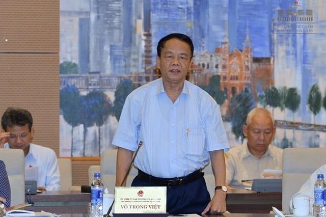 Theo ông Võ Trọng Việt, Chủ nhiệm Ủy ban Quốc phòng - An ninh nhiều vấn đề liên quan đến việc quản lý tài sản công chưa làm được tốt
