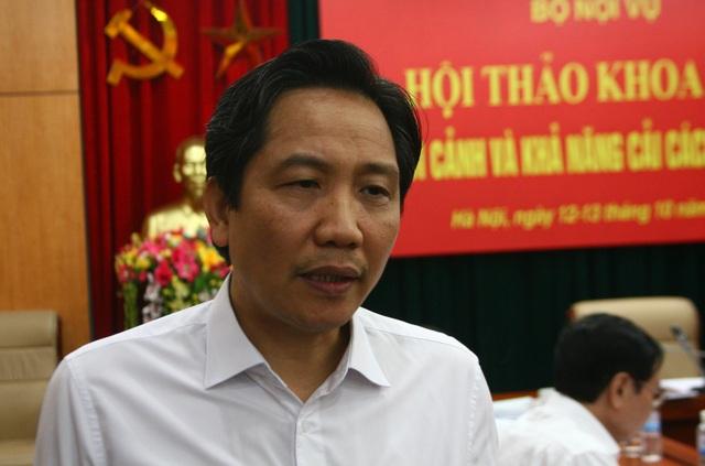 Thứ trưởng Bộ Nội vụ Trần Anh Tuấn cho rằng, muốn làm giàu thì sang doanh nghiệp, lời ăn lỗ chịu.