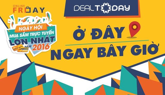 Dealtoday tham gia Online Friday, tặng khách hàng cơ hội mua hàng ưu đãi tới 50%