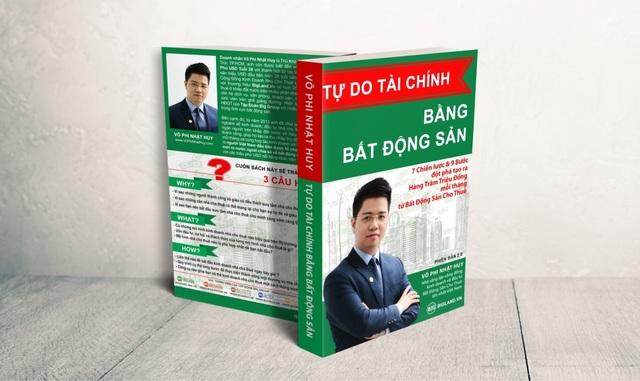 Cuốn sách Tự Do Tài Chính Bằng Bất Động Sản của doanh nhân Võ Phi Nhật Huy