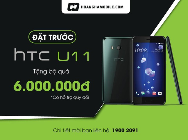 """Đặt trước HTC U 11 - """"bóp"""" để nhận bộ quà 6.000.000 đồng - 1"""
