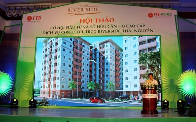 Hội thảo Cơ hội đầu tư và sở hữu căn hộ cao cấp, căn hộ khách sạn Khu đô thị TBCO RIVERSIDE (Thái Nguyên)