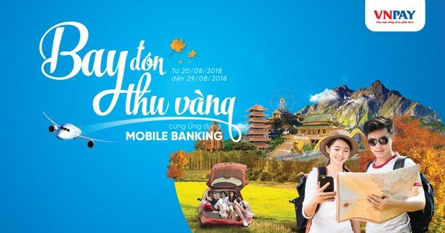 Ưu đãi lớn cho khách hàng đặt vé máy bay trên ứng dụng Mobile Banking - 2