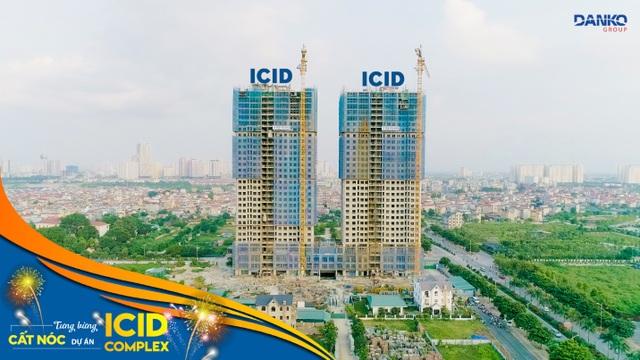 Tháng 9/2018, ICID Complex đã xây thô đến tầng 30, chính thức cất nóc