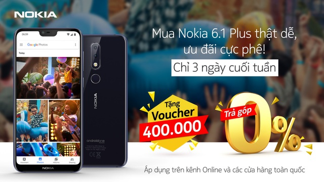 Cuối tuần sắm Nokia 6.1 Plus, nhận ngay voucher mua phụ kiện - 1