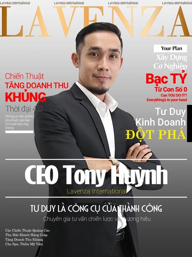Chân dung CEO Tony Huỳnh – Chuyên gia xây dựng hệ thống phân phối kinh doanh bạc tỷ - 1