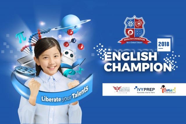"""Kỳ thi tiếng Anh toàn quốc English Champion 2018 với chủ đề """"Liberate your Talents – Khai phóng tài năng"""""""