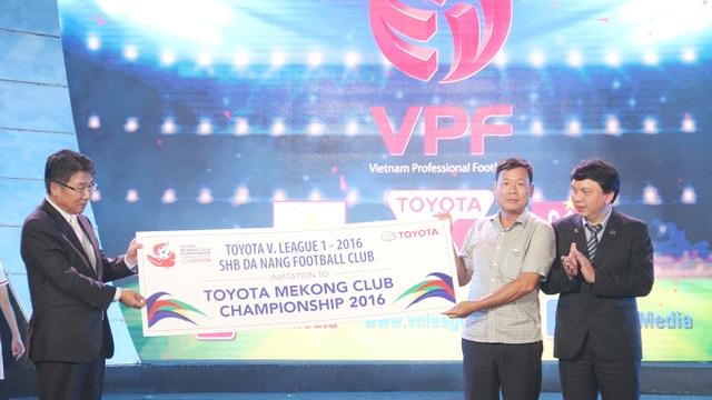 SHB Đà Nẵng sẽ là đội bóng đại diện cho bóng đá nước ta tham dự giải vô địch các quốc gia đồng bằng sông Mekong