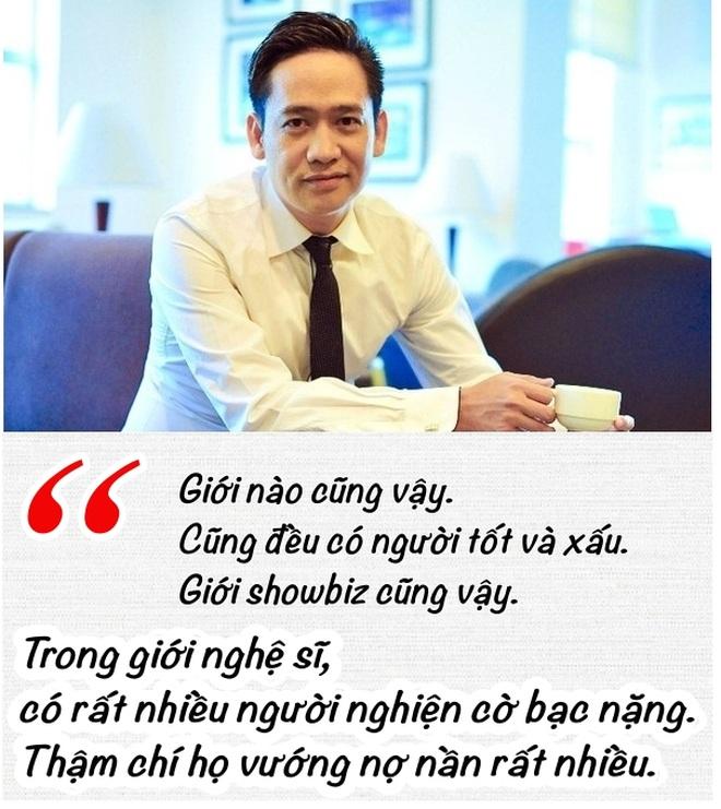 Những phát ngôn rùng mình về showbiz Việt: quá tạp nham, đầy phông bạt - 4