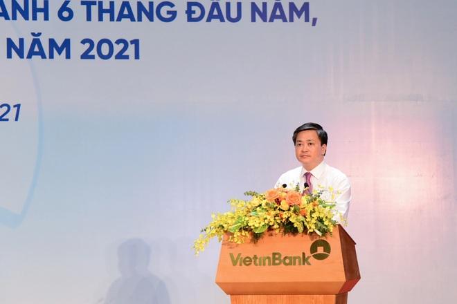 Chủ tịch VietinBank: Lợi nhuận 6 tháng đầu năm ước đạt 13.000 tỷ đồng - 1