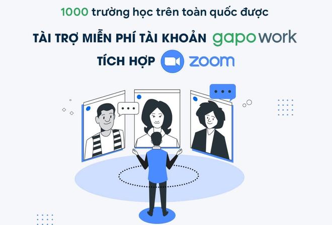 1000 trường học sẽ được tài trợ miễn phí tài khoản GapoWork tích hợp Zoom - 2