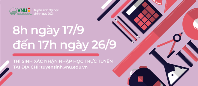 Thí sinh xác nhận nhập học trực tuyến vào ĐH Quốc gia Hà Nội từ ngày 17/9 - 1