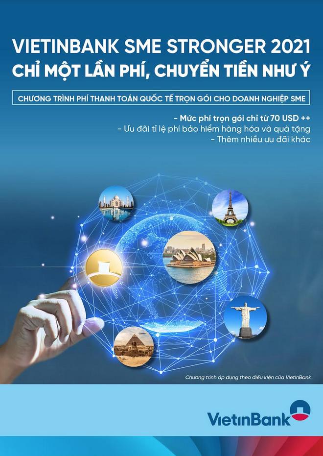 VietinBank SME Stronger 2021 - Chỉ một lần phí, chuyển tiền như ý - 1