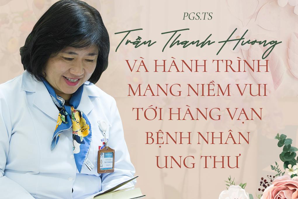 PGS Trần Thanh Hương - Người mang niềm vui tới hàng vạn bệnh nhân ung thư