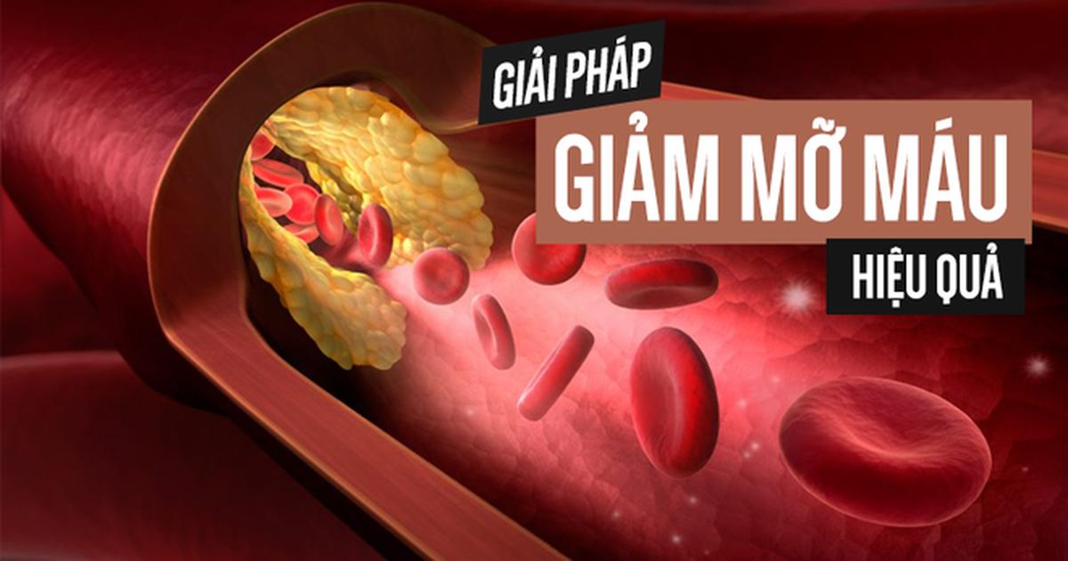 Biểu hiện, nguyên nhân bệnh mỡ máu cao và cách xử lý của người ...