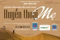 """Chương trình nghệ thuật """"Huyền thoại mẹ"""" - Món quà âm nhạc gửi tặng Mẹ"""