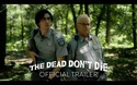 THE DEAD DON'T DIE - Trailer