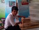 Cậu học trò đam mê sáng tạo sản phẩm từ tre