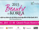 Trải nghiệm dịch vụ chăm sóc sức khỏe và sắc đẹp đến từ Hàn Quốc