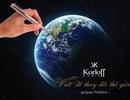 """KORLOFF """"Président"""" Pen: """"Viết để thay đổi thế giới!"""""""