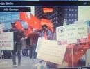 Truyền thông Đức đưa tin về cuộc biểu tình phản đối Trung Quốc của người Việt