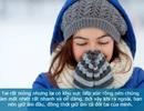 Những cách giữ ấm cơ thể hiệu quả trong mùa đông
