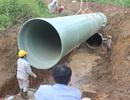 """Dự án đường nước sông Đà: Tại sao 20 nhà thầu """"bị loại khỏi cuộc chơi""""?"""