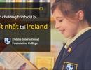 Làm thế nào để học tập tại các trường top đầu Ireland và Anh quốc khi không đủ điều kiện đầu vào?