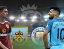 Burnley - Man City: Ba điểm dễ dàng