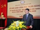 """Tân Thống đốc Lê Minh Hưng tiếp quản """"ghế nóng"""" ngân hàng"""