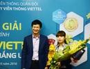 Nữ công nhân trúng giải trị giá 20 cây vàng của nhà mạng Viettel