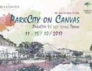 """ParkCity Hanoi tổ chức trại sáng tác tranh từ thiện – """"ParkCity vẻ đẹp trong tranh"""""""