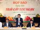"""Hàng loạt sản vật quý, trái cây ngon sẽ """"tụ họp"""" trong ngày hội độc đáo nhất Việt Nam"""