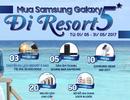 Nghỉ dưỡng miễn phí tại resort 5* cùng Samsung Galaxy