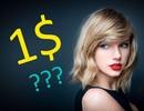 Tại sao Taylor Swift theo đuổi kiện tụng chỉ để nhận… 1 USD?