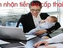 Trợ cấp thai sản tính trên mức lương nào?