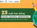 23 suất học bổng Lincoln, Coventry, Westminster dành riêng cho học sinh du học qua ISC-UKEAS