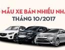 Top 10 mẫu xe bán nhiều nhất trong tháng 10/2017