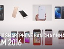 Những điện thoại nào bán chạy nhất năm 2016?