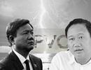 Dấu vết Trịnh Xuân Thanh dưới thời ông Đinh La Thăng